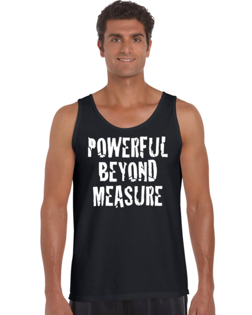 Powerful Beyond Measure Tank Top