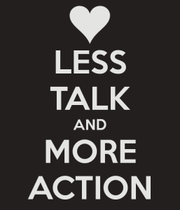 less-talk-and-more-action-4