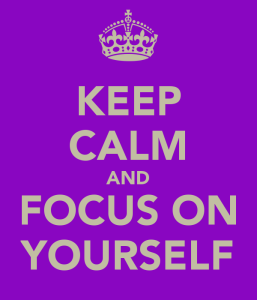 keep-calm-and-focus-on-yourself-3